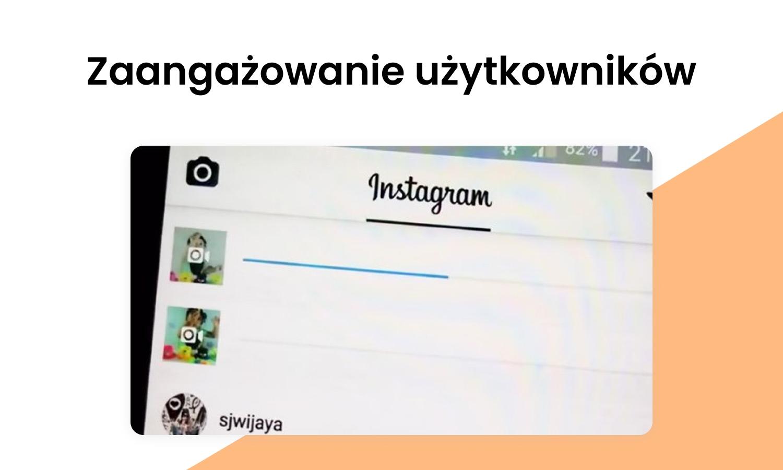 Zaangażowanie użytkowników Instagrama
